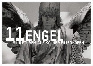 11 Engel - Skulpturen auf Kölner Friedhöfen Postkarten Edition im Umschlag